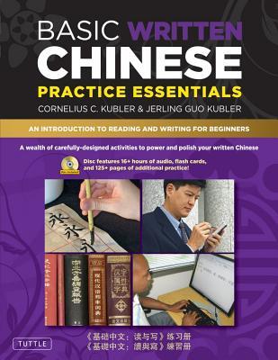 Basic Written Chinese Practice Essentials By Kubler, Cornelius C./ Kubler, Jerling Guo